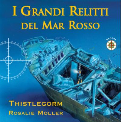 SS Thistlegorm & Rosalie Moller