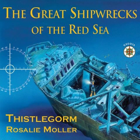 SS Thistlegorm Rosalie Moller